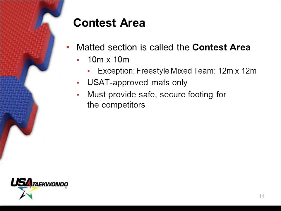 Contest Area Matted section is called the Contest Area 10m x 10m