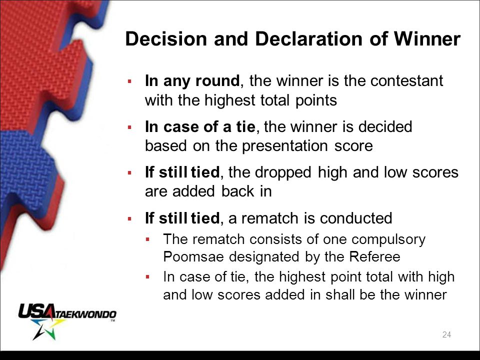 Decision and Declaration of Winner