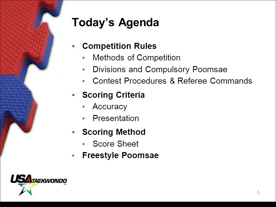 Today's Agenda Competition Rules Methods of Competition