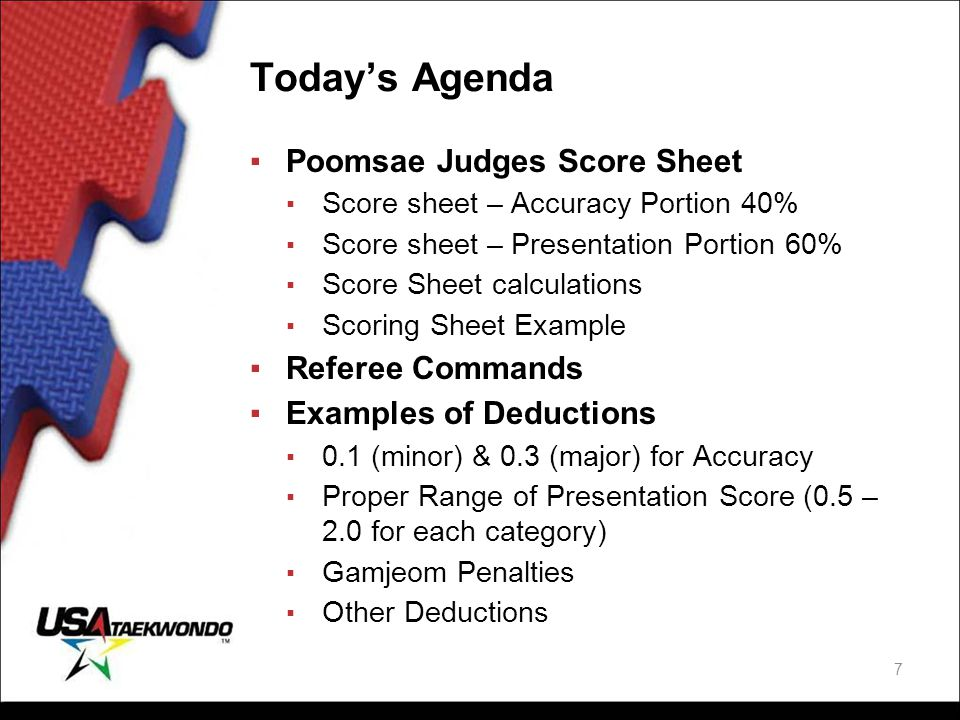 Today's Agenda Poomsae Judges Score Sheet Referee Commands