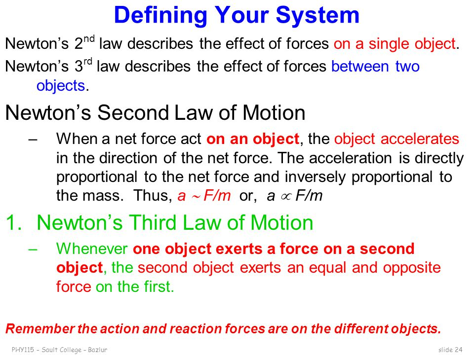 Defining Your System Newton's Second Law of Motion