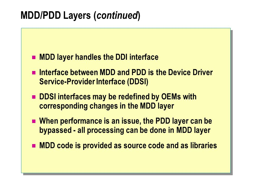 MDD/PDD Layers (continued)