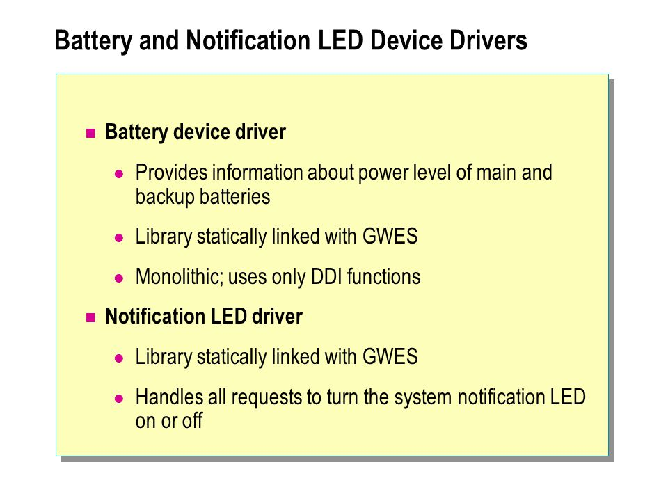 Battery and Notification LED Device Drivers