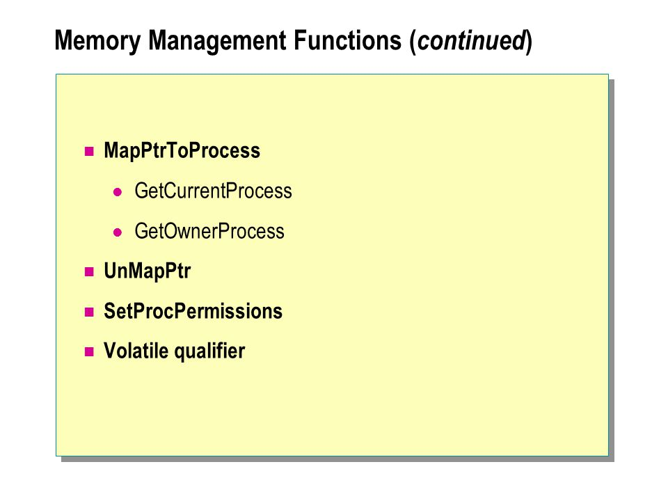 Memory Management Functions (continued)