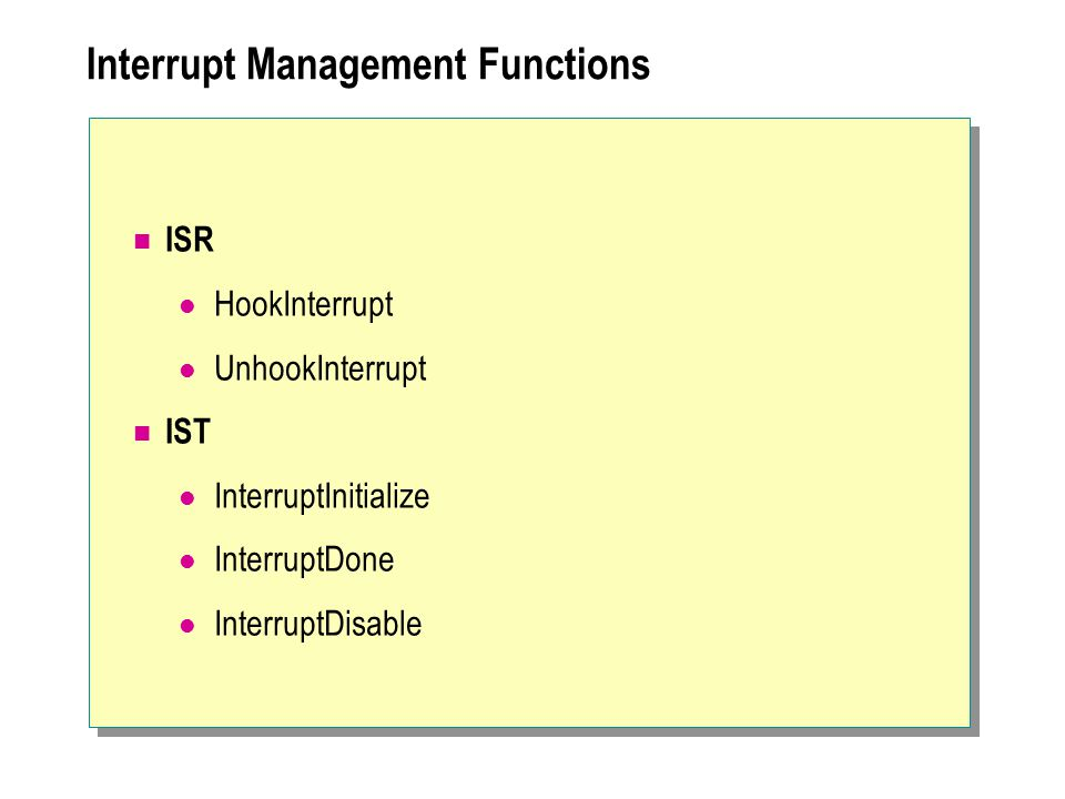 Interrupt Management Functions