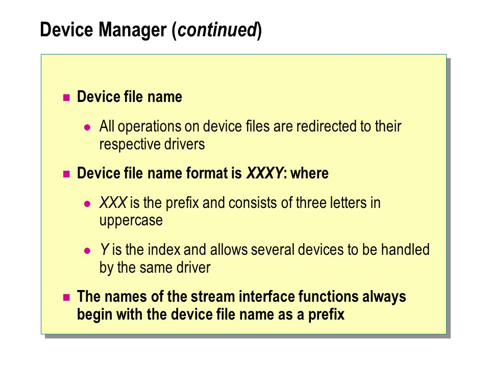 Device Manager (continued)