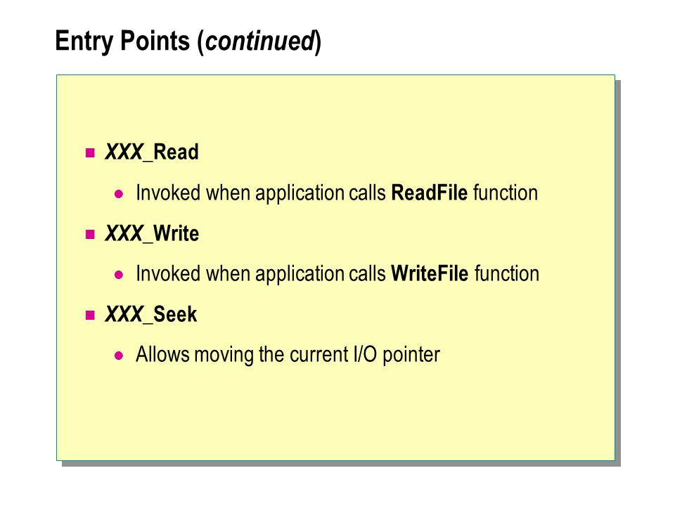 Entry Points (continued)