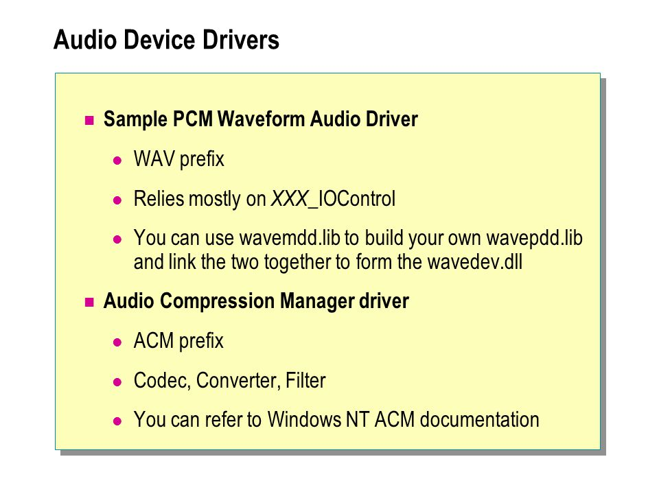Audio Device Drivers Sample PCM Waveform Audio Driver WAV prefix