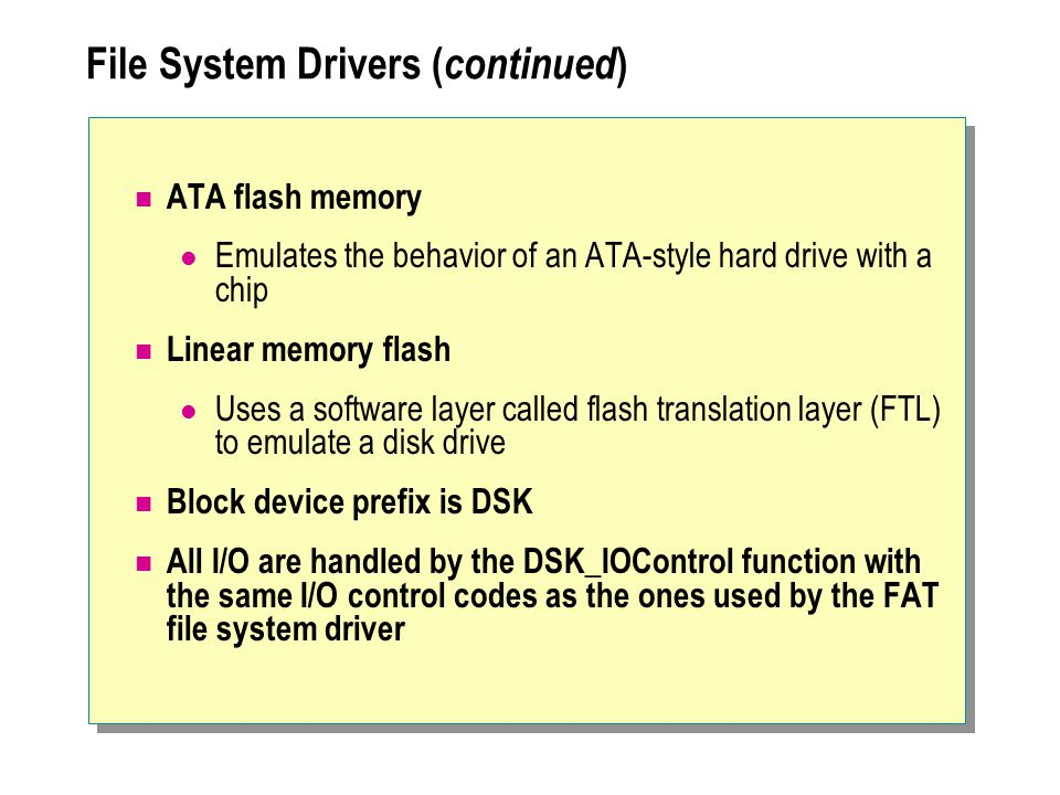 File System Drivers (continued)