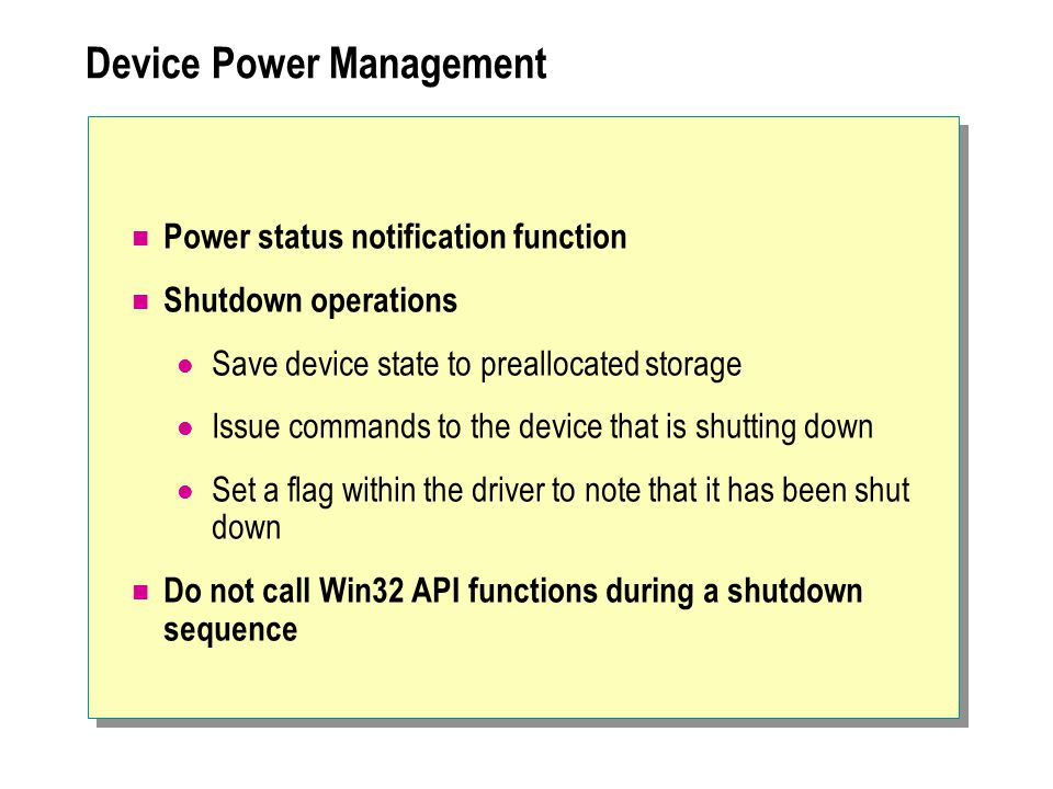 Device Power Management