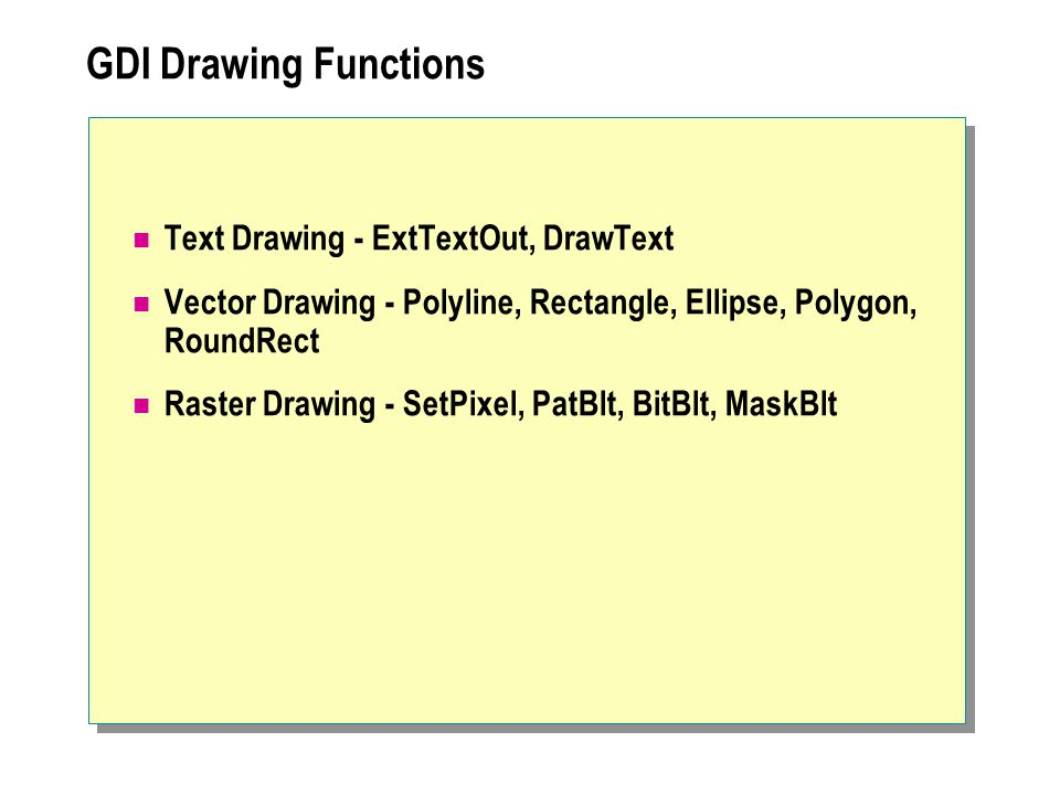 GDI Drawing Functions Text Drawing - ExtTextOut, DrawText