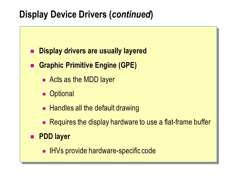 Display Device Drivers (continued)