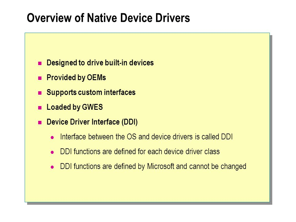 Overview of Native Device Drivers