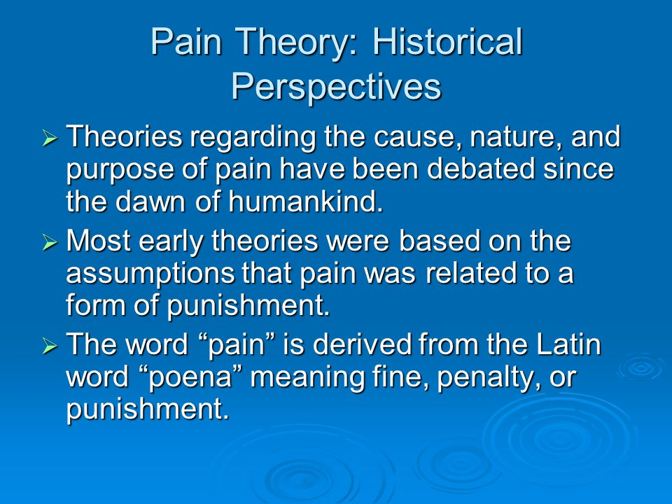 Pain Theory: Historical Perspectives
