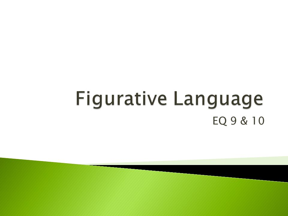 Figurative Language EQ 9 & 10
