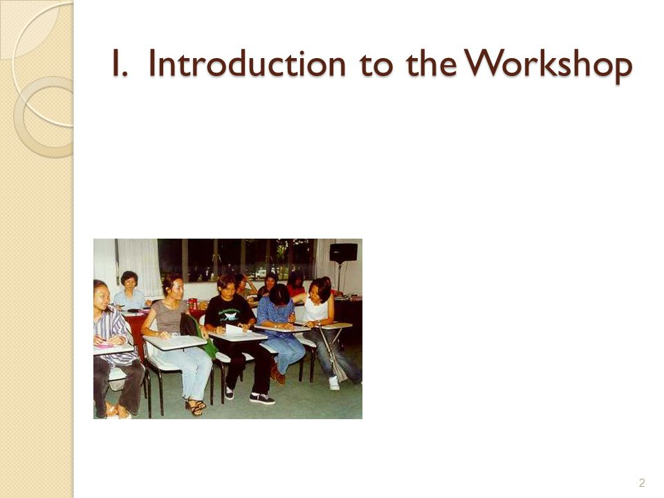 I. Introduction to the Workshop