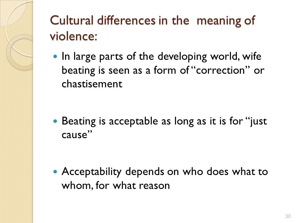 Cultural differences in the meaning of violence:
