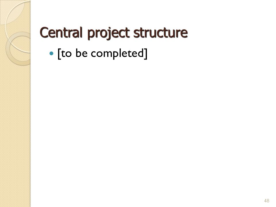 Central project structure