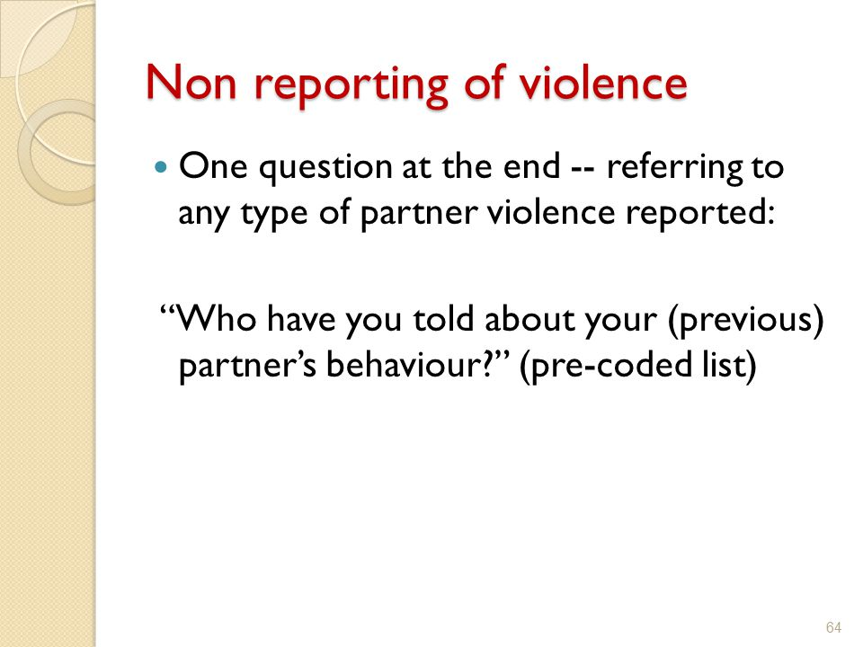 Non reporting of violence