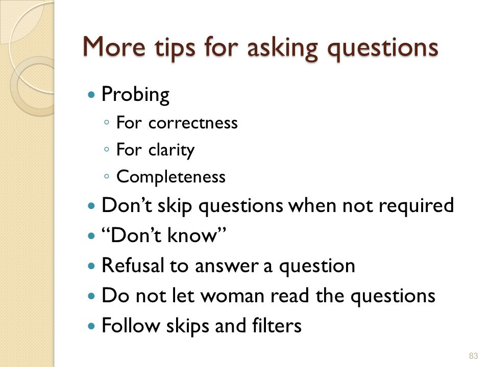 More tips for asking questions