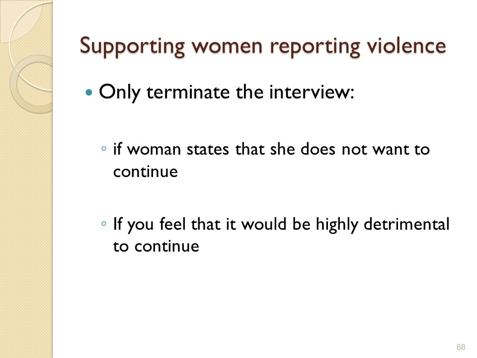 Supporting women reporting violence