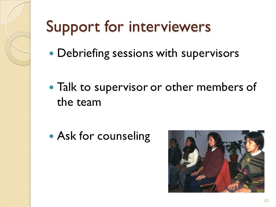 Support for interviewers
