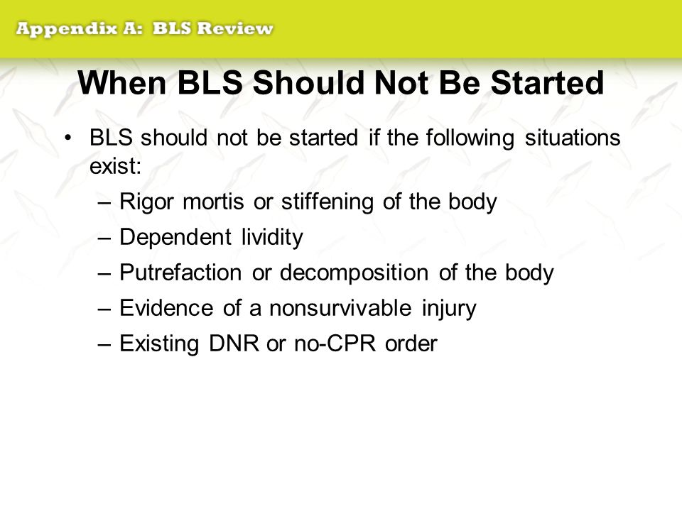 When BLS Should Not Be Started