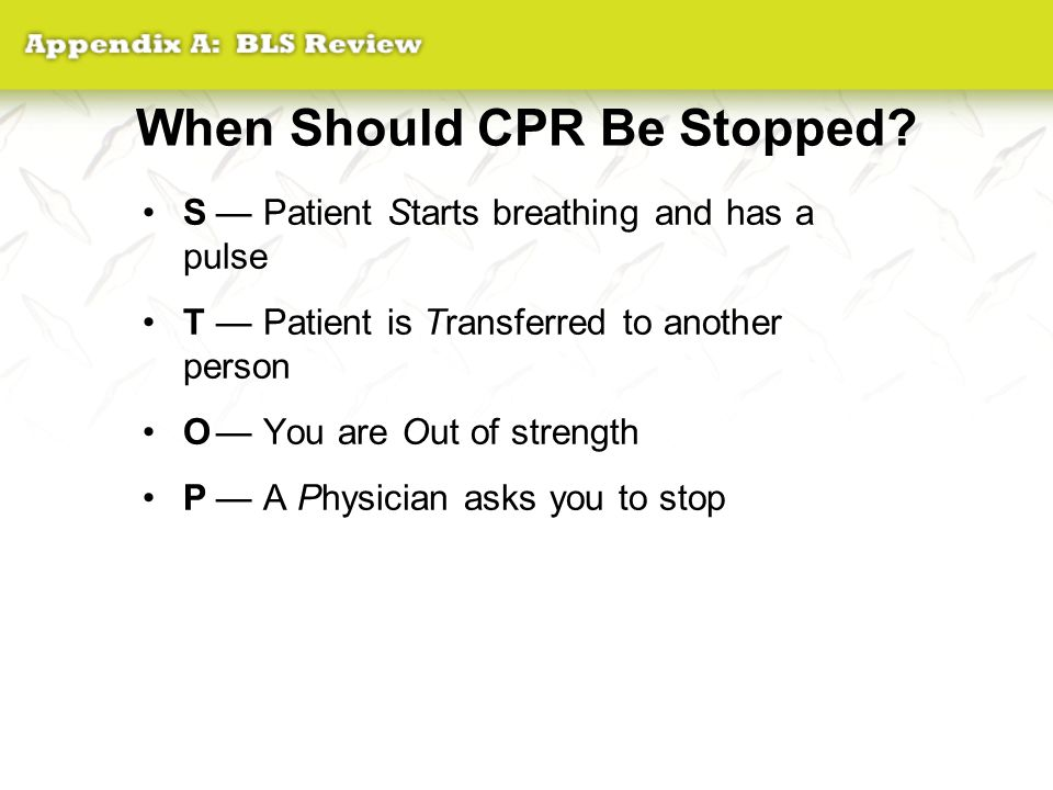 When Should CPR Be Stopped