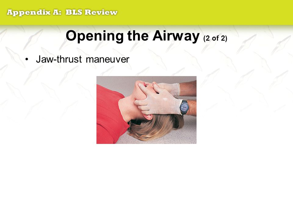Opening the Airway (2 of 2)
