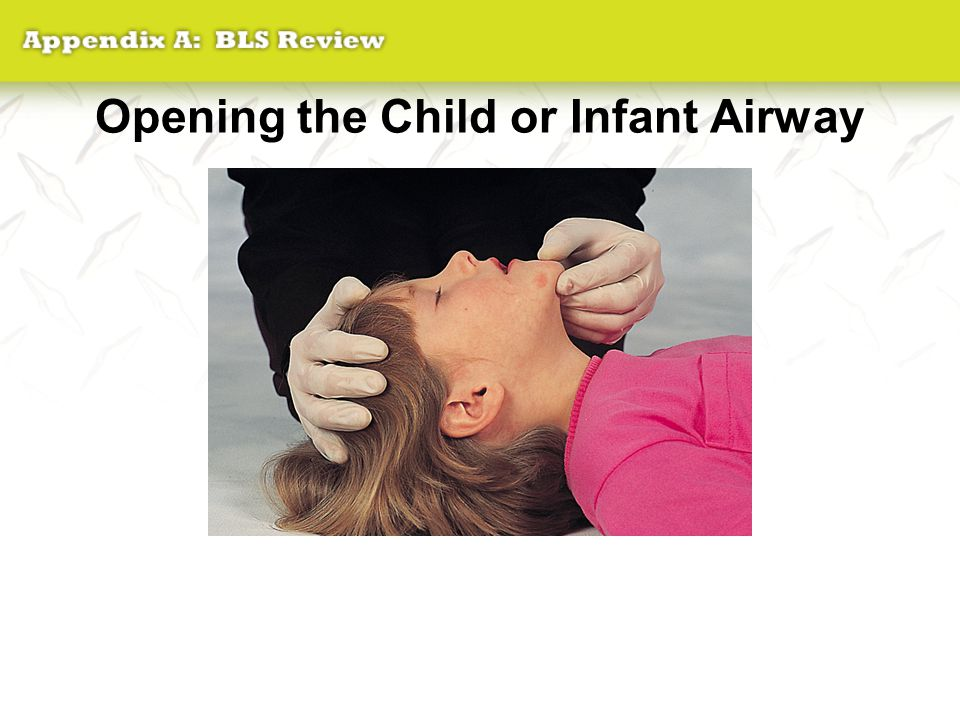 Opening the Child or Infant Airway