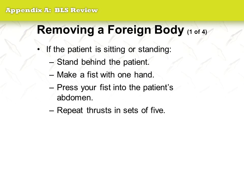 Removing a Foreign Body (1 of 4)