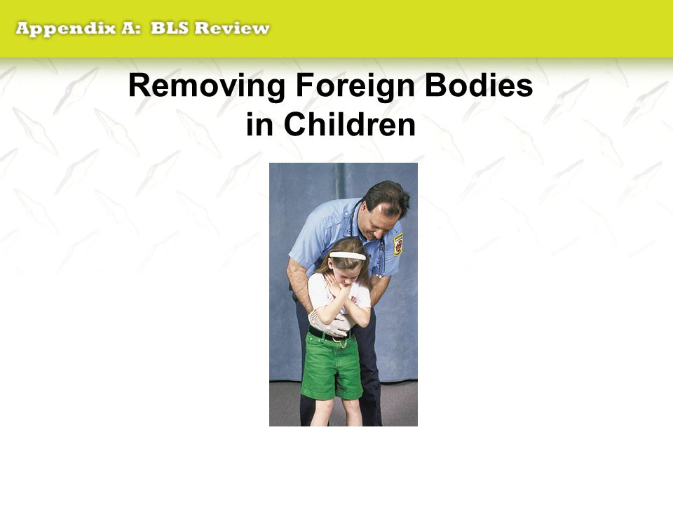 Removing Foreign Bodies in Children