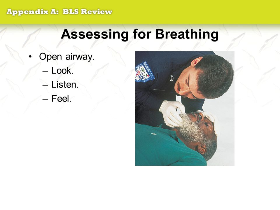 Assessing for Breathing