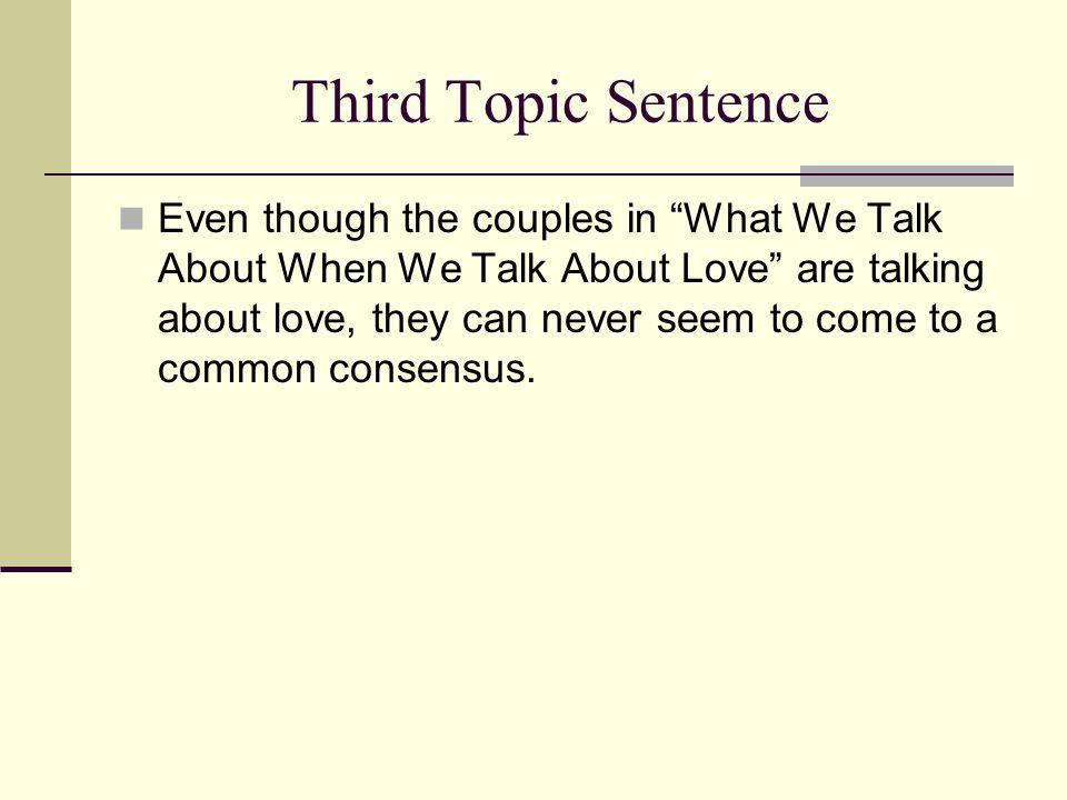 Third Topic Sentence
