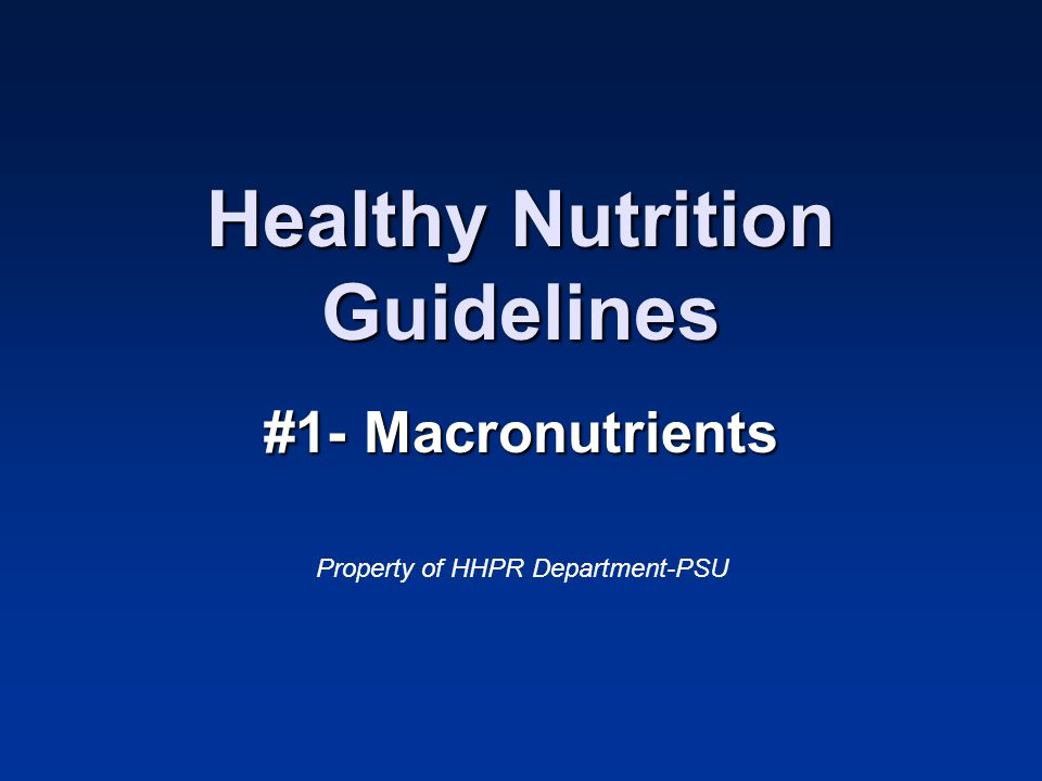 Healthy Nutrition Guidelines