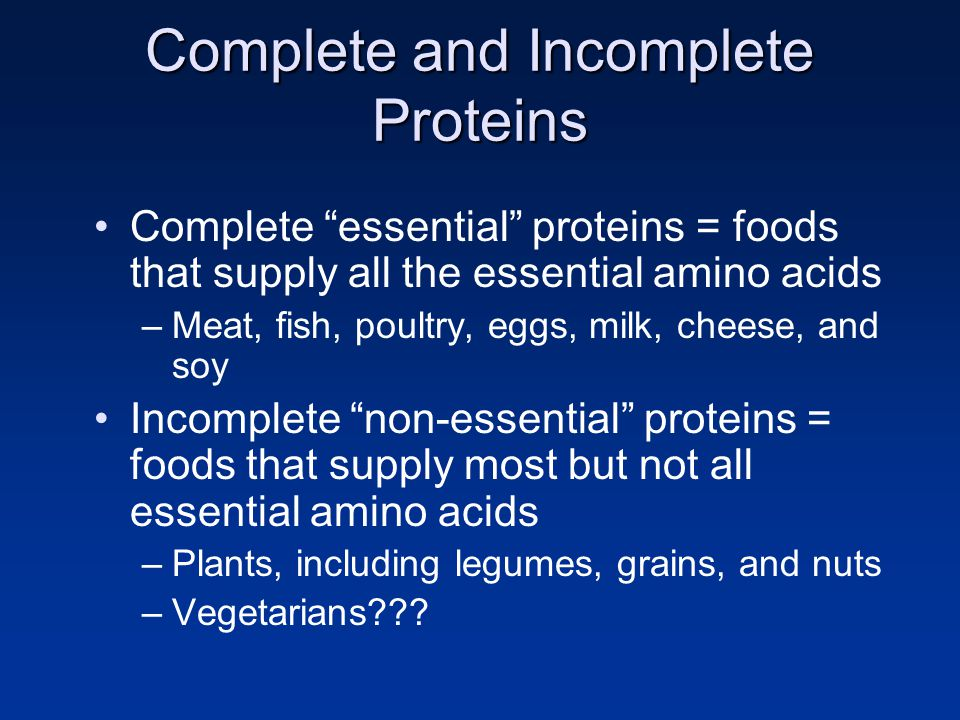 Complete and Incomplete Proteins
