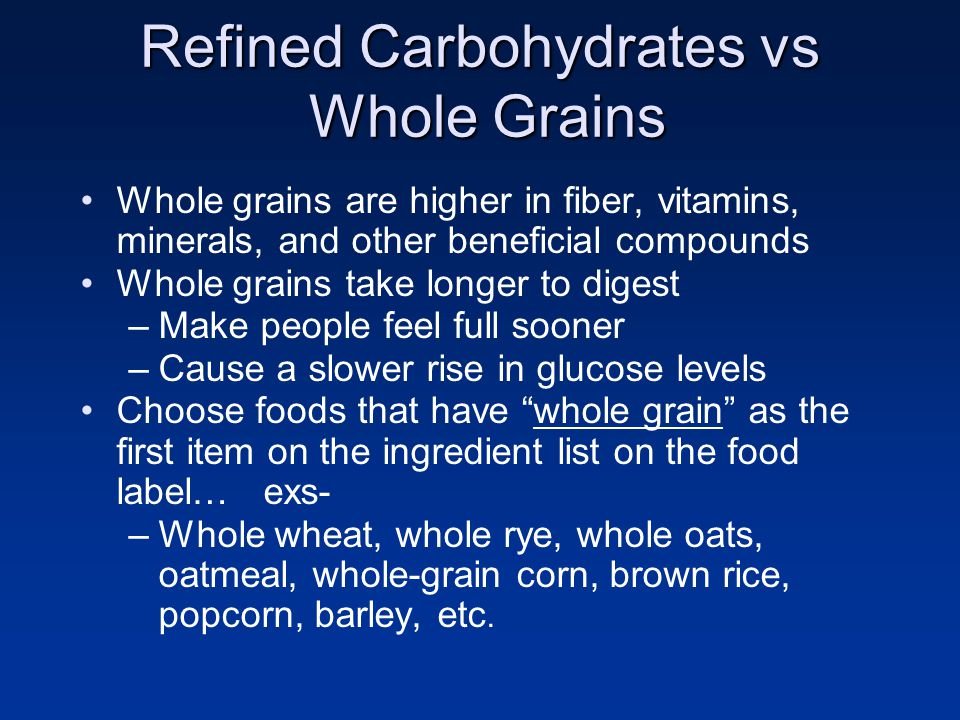 Refined Carbohydrates vs Whole Grains