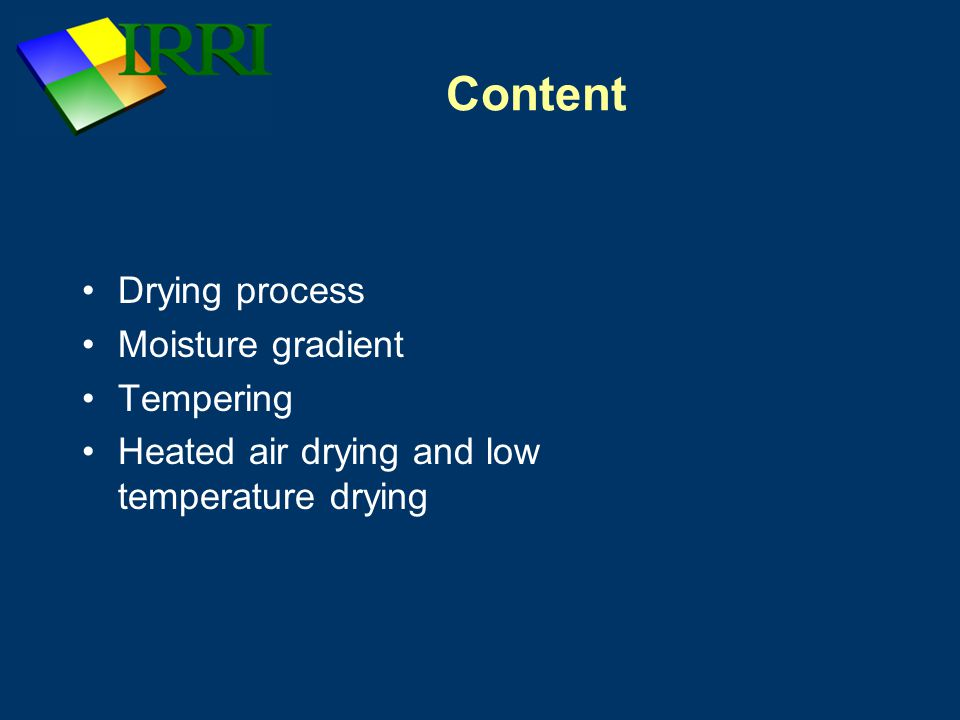 Content Drying process Moisture gradient Tempering