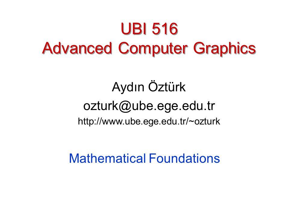 UBI 516 Advanced Computer Graphics