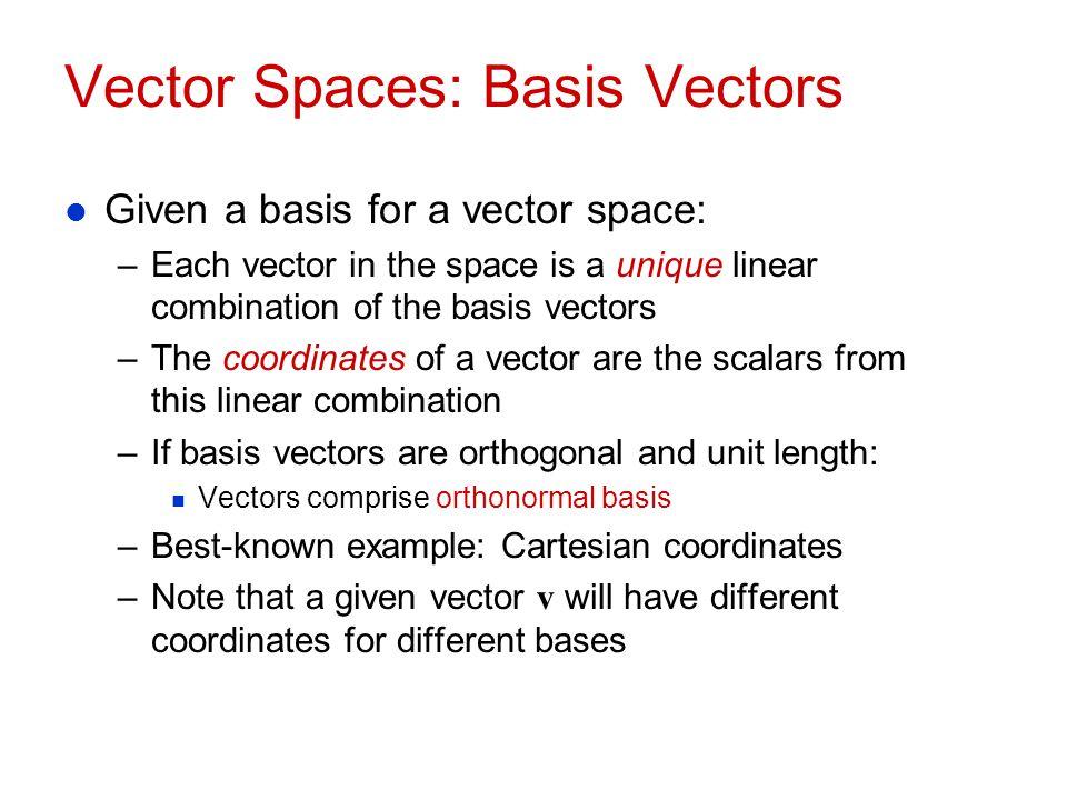 Vector Spaces: Basis Vectors
