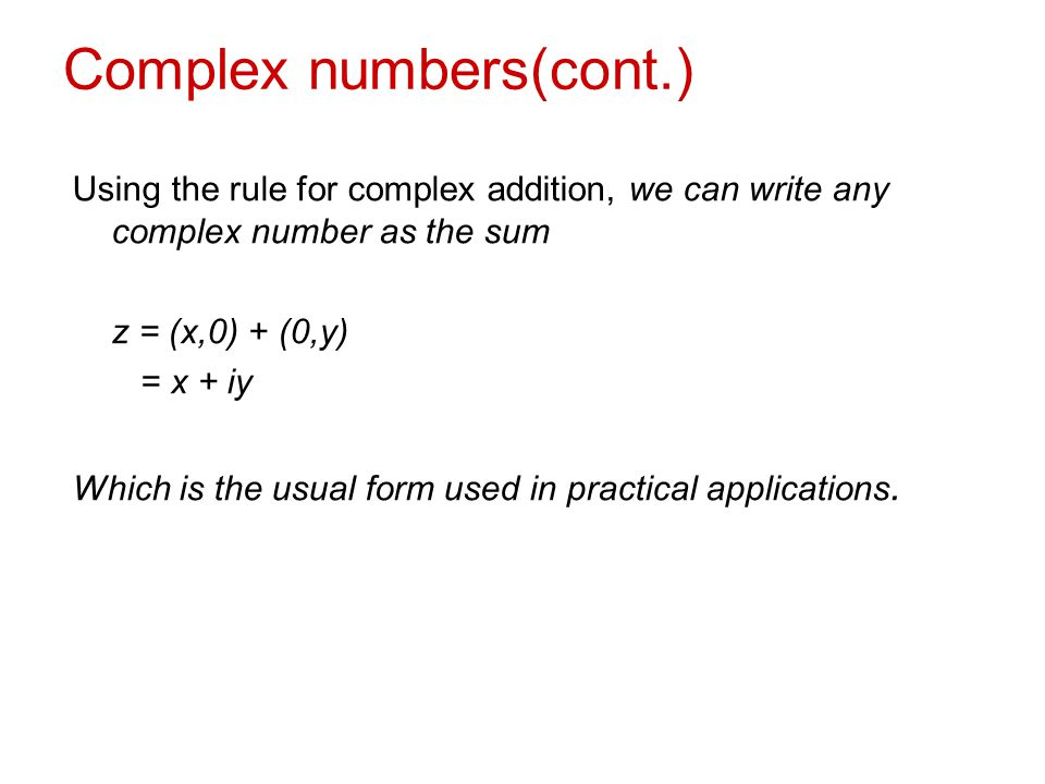 Complex numbers(cont.)