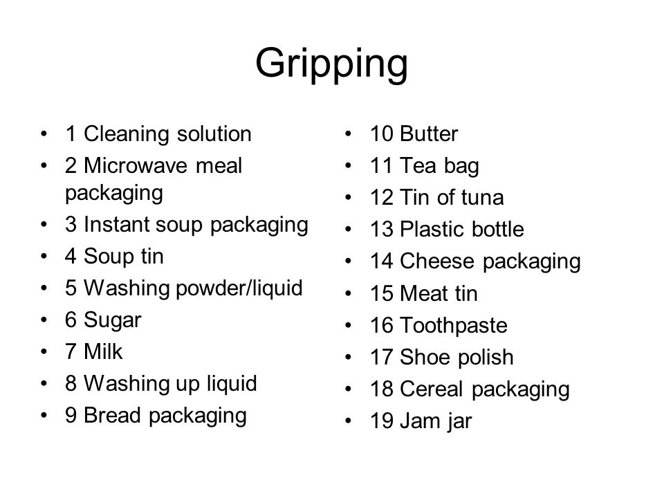 Gripping 1 Cleaning solution 2 Microwave meal packaging