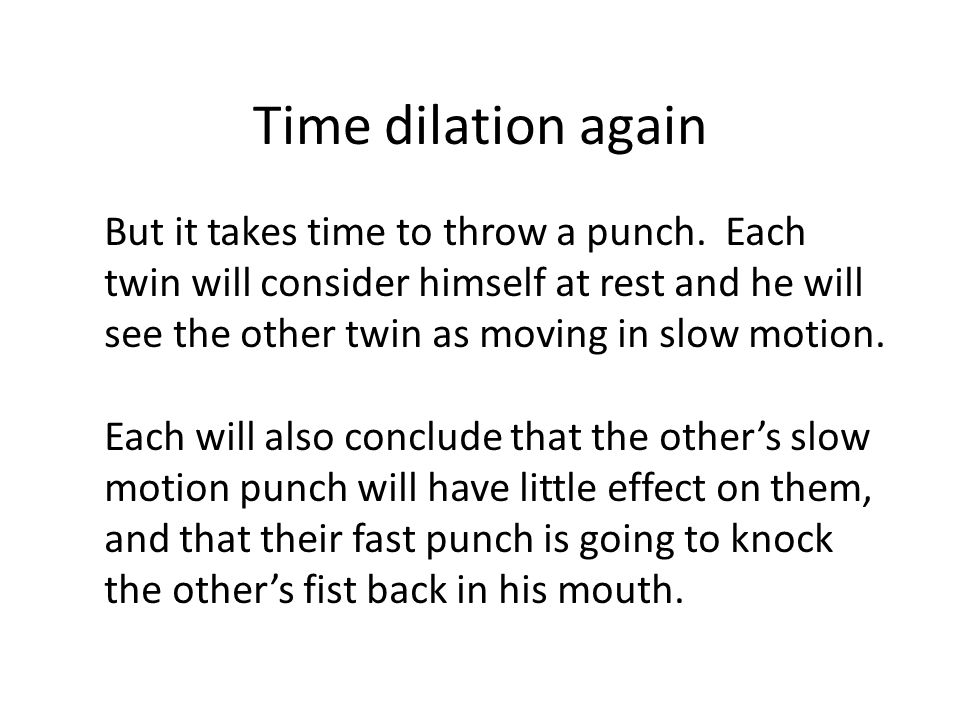 Time dilation again