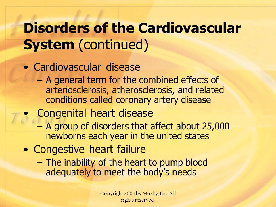 Disorders of the Cardiovascular System (continued)