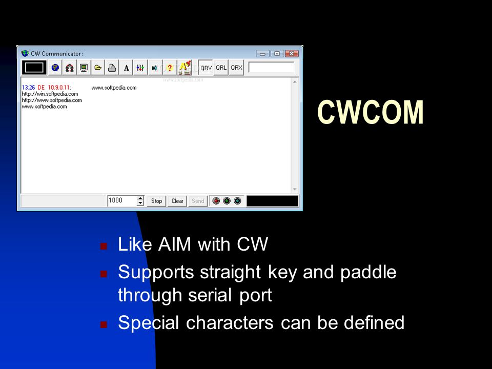 CWCOM Like AIM with CW. Supports straight key and paddle through serial port.