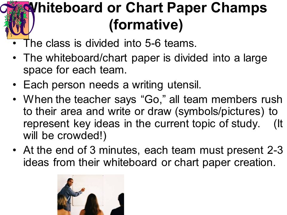 Whiteboard or Chart Paper Champs (formative)