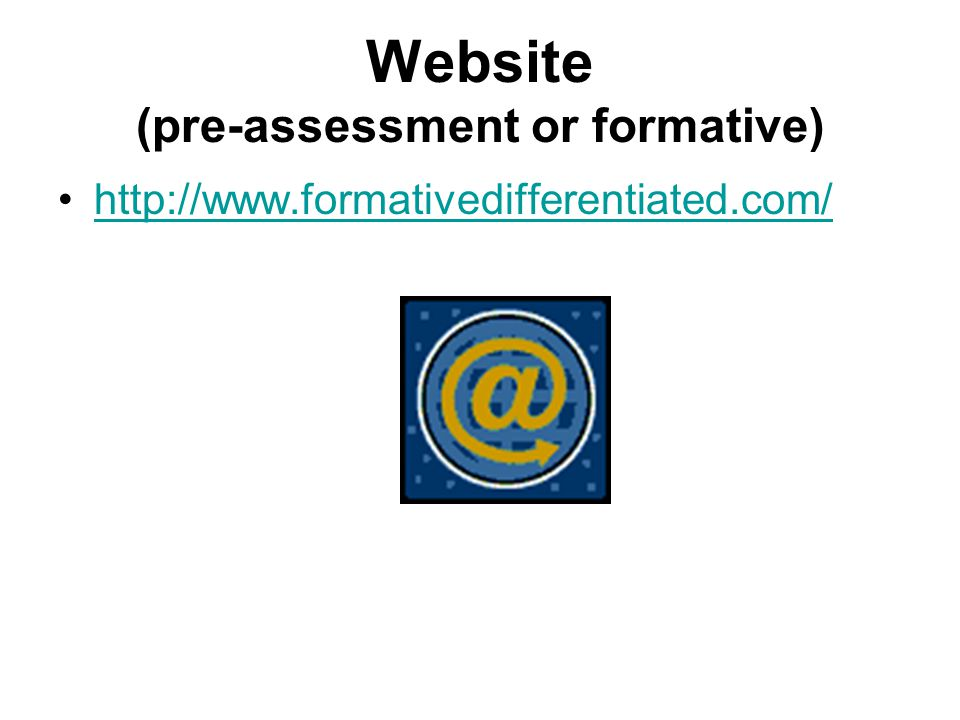 Website (pre-assessment or formative)