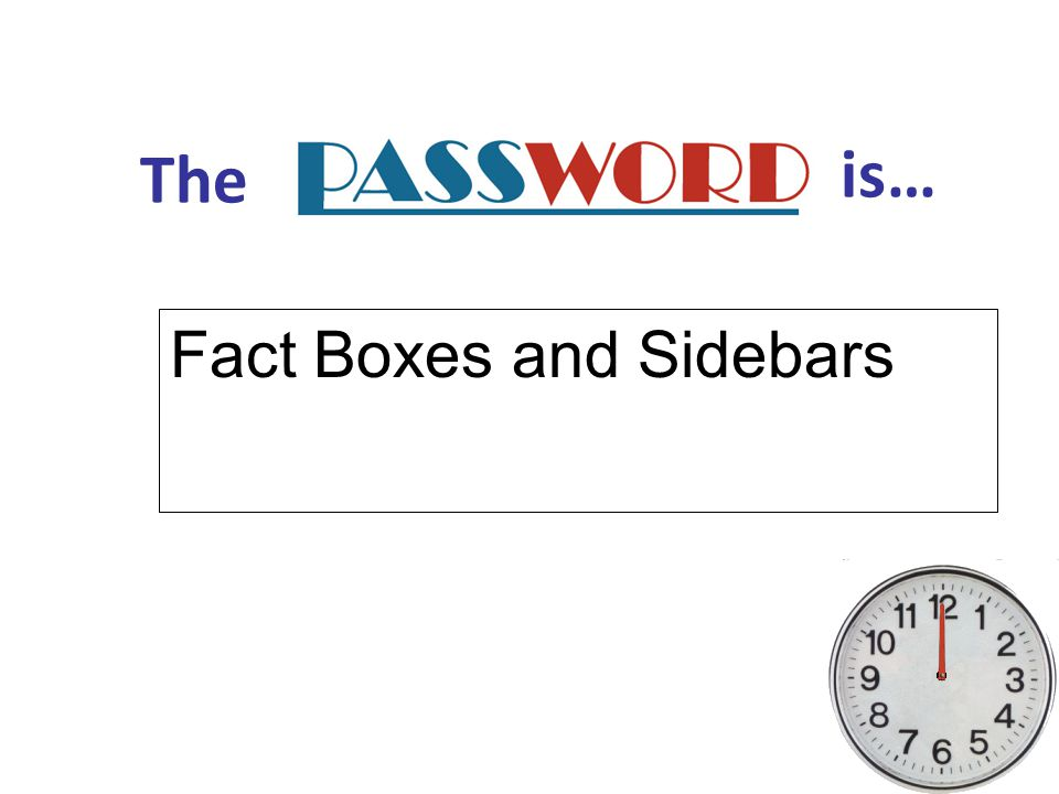 Fact Boxes and Sidebars