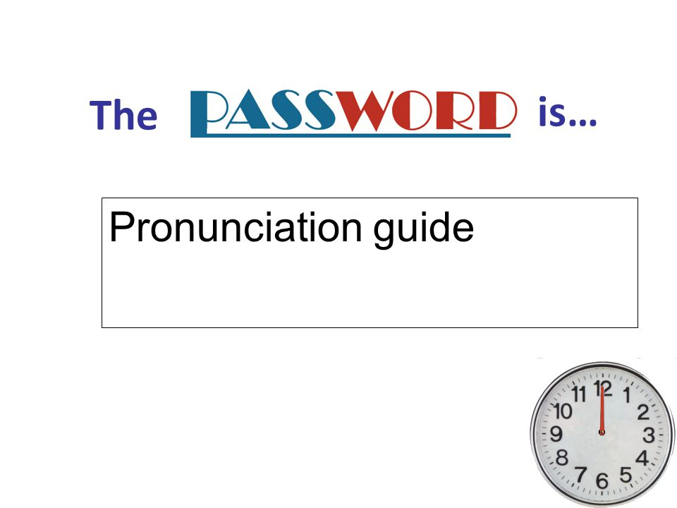 The is… Pronunciation guide