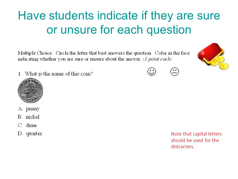 Have students indicate if they are sure or unsure for each question
